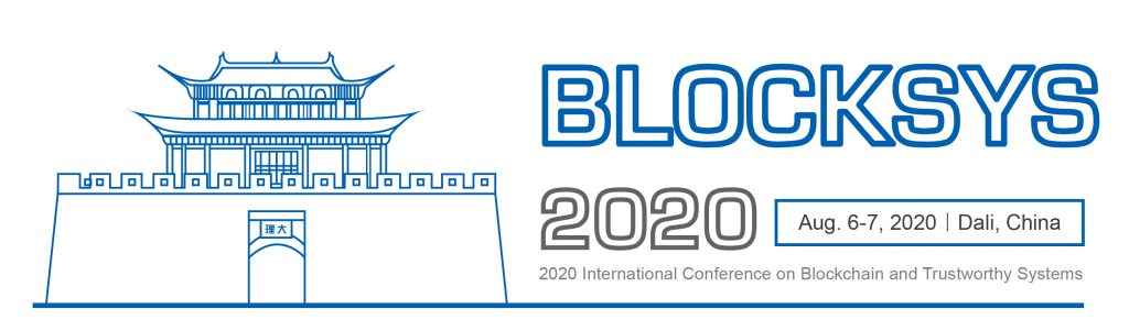 BlockSys 2020 (International Conference on Blockchain and Trustworthy Systems)